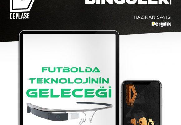 Futbolda Teknolojinin Geleceği | Deplase Dergi Haziran Yazım