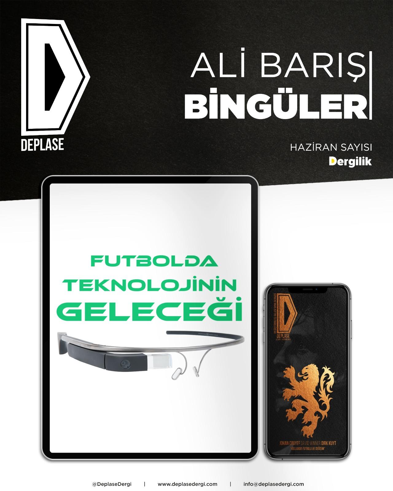 Futbolda Teknolojinin Geleceği   Deplase Dergi